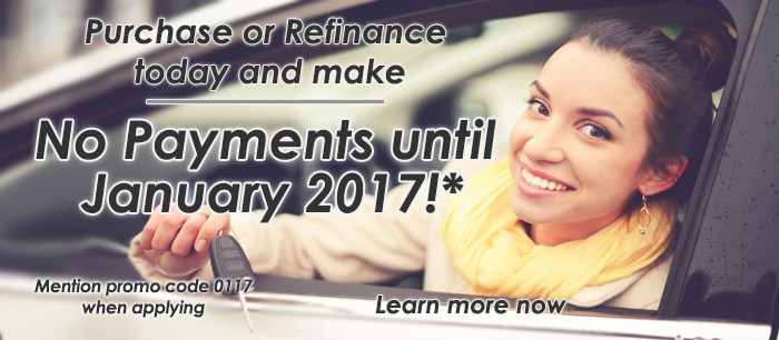 No Auto Loan Payments until January 2017!